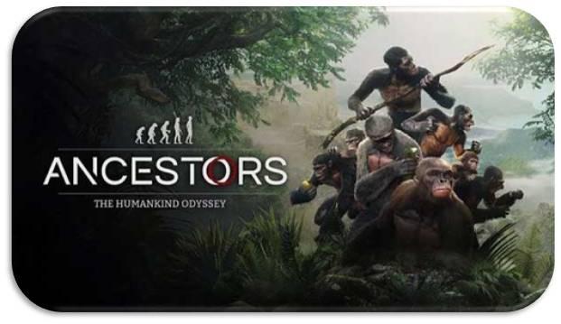Ancestors The Humankind Odyssey indir