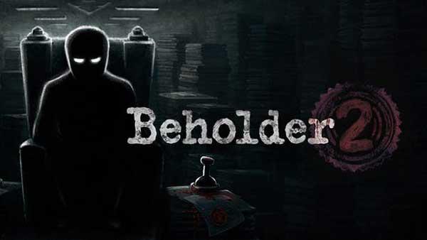Beholder 2 indir