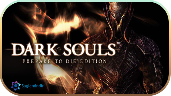 Dark Souls 1 Prepare To Die Editionindir