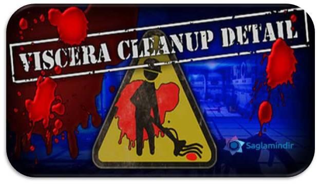 Viscera Cleanup Detail indir