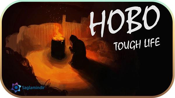 Hobo Tough Life indir