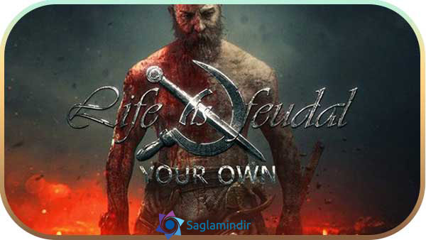 Life is Feudal Your Own indir