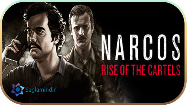 Narcos Rise of the Cartels indir