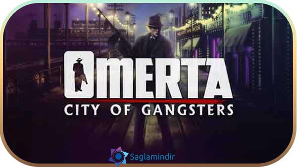 Omerta City of Gangsters indir