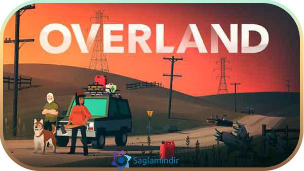 Overland indir