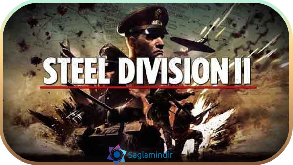 Steel Division 2 indir