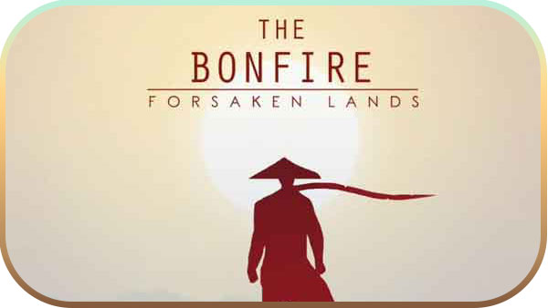 The Bonfire Forsaken Lands indir