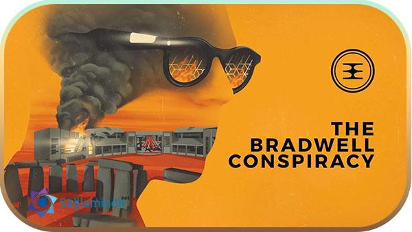 The Bradwell Conspiracy indir