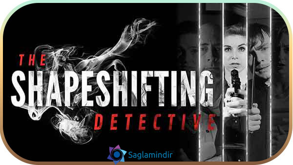 The Shapeshifting Detective indir