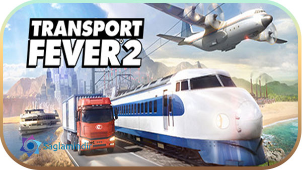 Transport Fever 2 indir