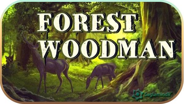 Forest Woodman indir