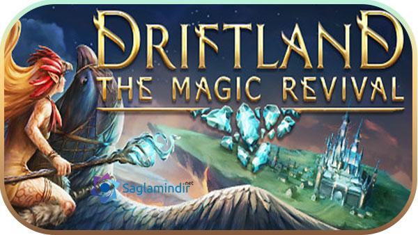 Driftland The Magic Revival indir