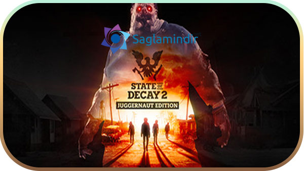 State of Decay 2 Juggernaut Edition indir