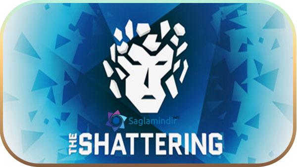 The Shattering indir